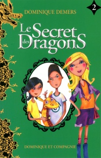Vignette du livre Le secret des dragons T.2