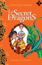 Vignette du livre Le secret des dragons T.5