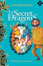 Vignette du livre Le secret des dragons T.6