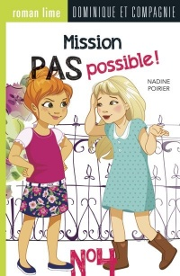 Vignette du livre Mission pas possible! T.4
