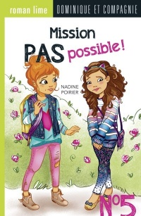 Vignette du livre Mission pas possible! T.5