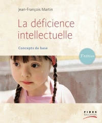 Vignette du livre La déficience intellectuelle : concepts de base