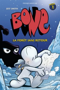 Bone T.1 : La forêt sans retour - Jeff Smith