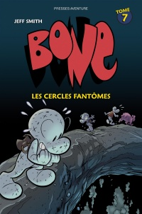 Bone T.7 : Les cercles fantômes - Jeff Smith