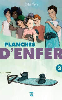 Planches d'enfer T.3 - Chloé Varin