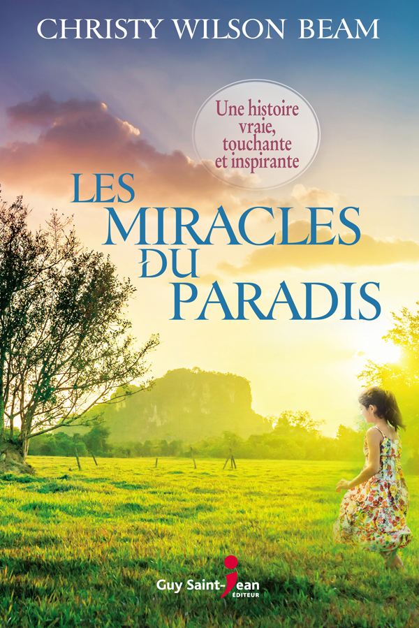 Les miracles du paradis - Christy Wilson Beam