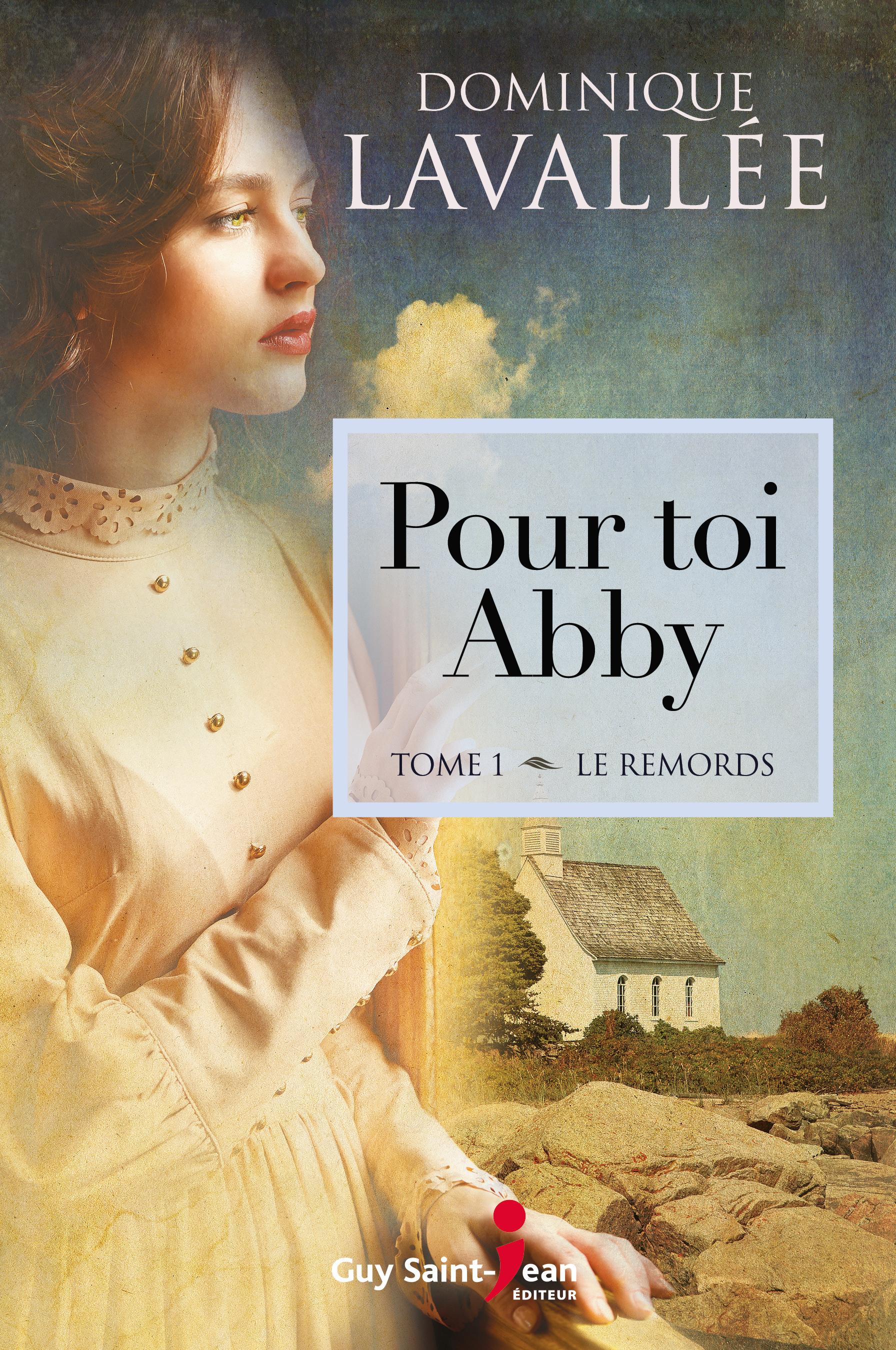 Pour Toi Abby T1 - Dominique Lavallee 2017