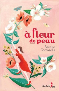 À fleur de peau : le roman initiatique des hypersensibles - Saverio Tomasella