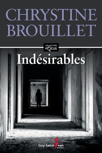Indésirables - Chrystine Brouillet