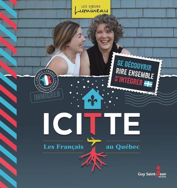 Icitte Les Francais Au Quebec