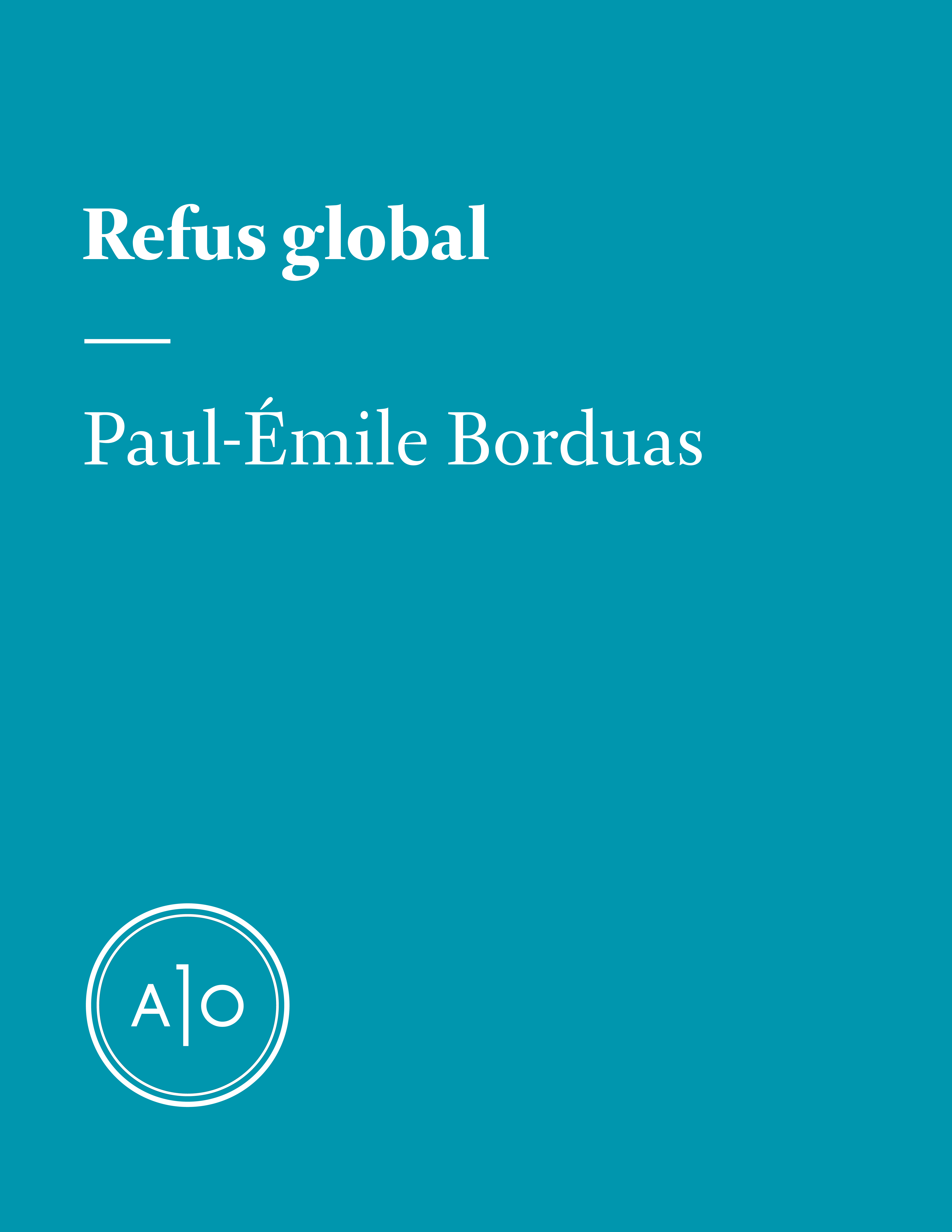 Vignette du livre Refus global - Paul-Émile Borduas