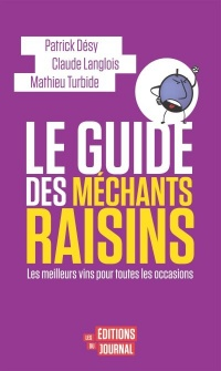 Le guide des méchants raisins, Mathieu Turbide