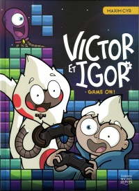 Vignette du livre Victor et Igor T.3 : Game on!