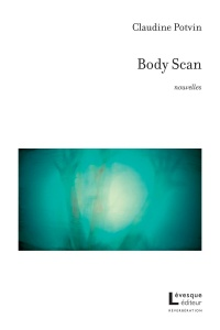 Body Scan - Claudine Potvin