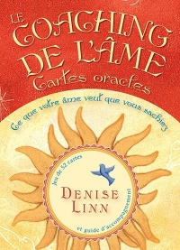 Vignette du livre Le coaching de l'âme : cartes oracles - Denise Linn