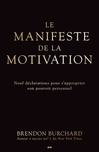 Vignette du livre Le manifeste de la motivation