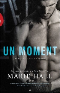 Vignette du livre Moments T.1 : Un moment