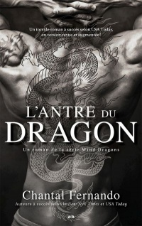 Vignette du livre Wind Dragons T.1 : L'antre du dragon - Chantal Fernando