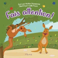 Vignette du livre Fais attention!