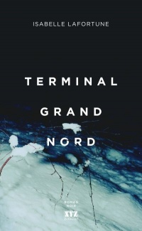 Terminal Grand Nord - Lafortune Isabelle