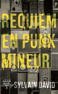Requiem en punk mineur - Sylvain David