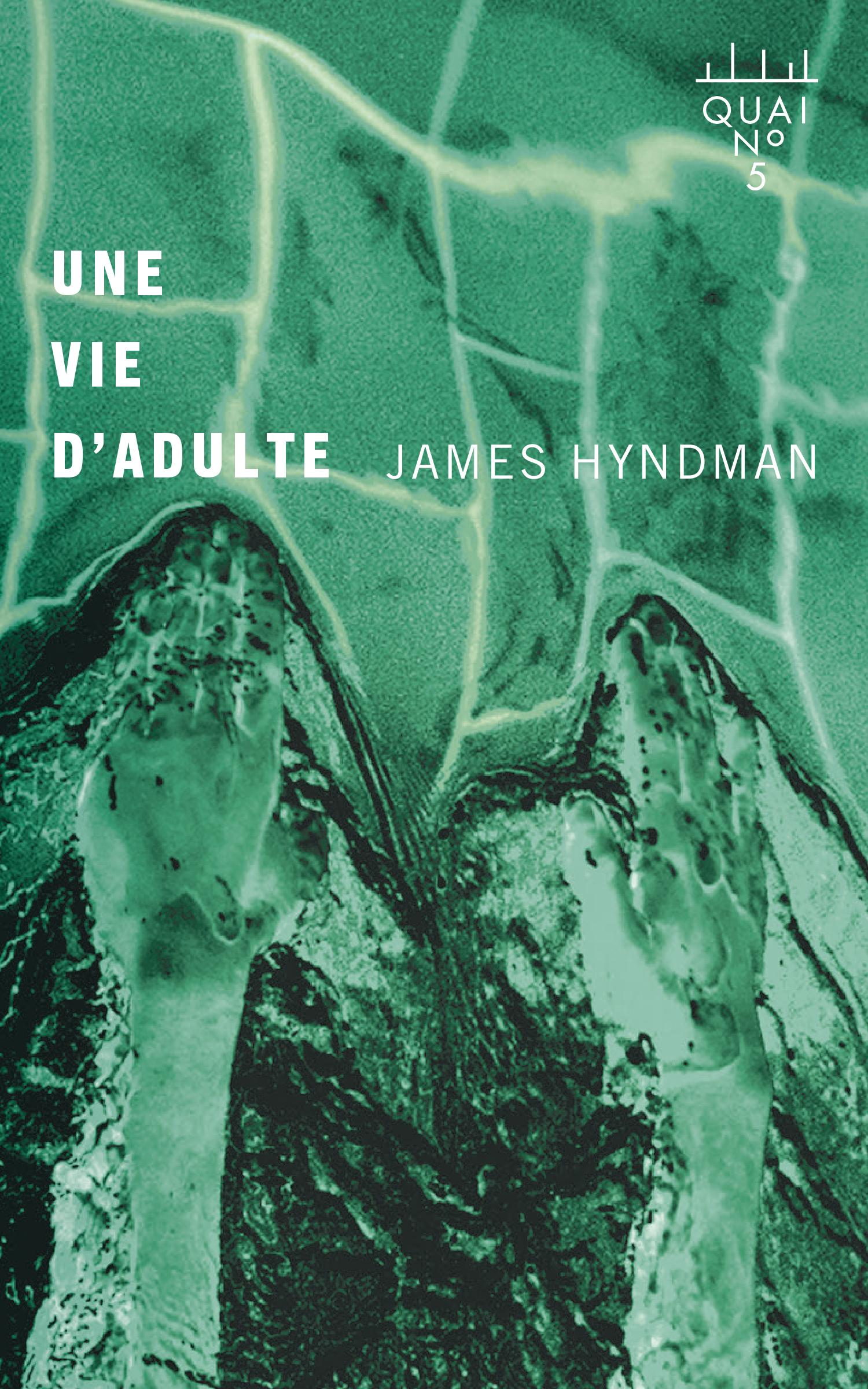 Une vie d'adulte - James Hyndman