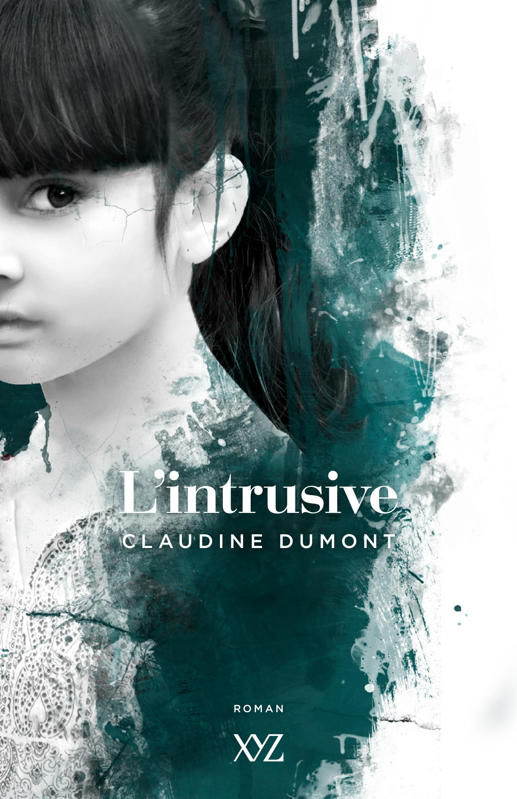 L'intrusive - Dumont Claudine