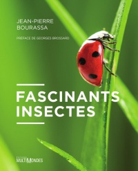 Fascinants insectes!, Georges Brossard