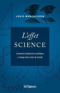 L'effet science - Louis Marchildon