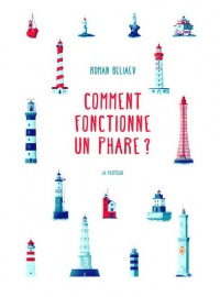Comment fonctionne un phare? - Roman Beliaev