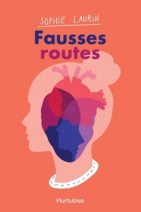 Fausses routes - Sophie Laurin