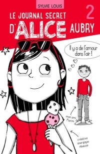 Vignette du livre Le journal secret d'Alice Aubry T.2