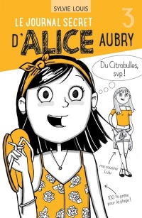 Vignette du livre Le journal secret d'Alice Aubry T.3