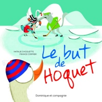 Le but de Hoquet, France Cormier