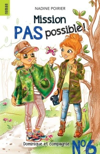Vignette du livre Mission pas possible! T.6