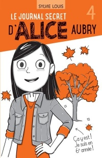 Vignette du livre Le journal secret d'Alice Aubry T.4