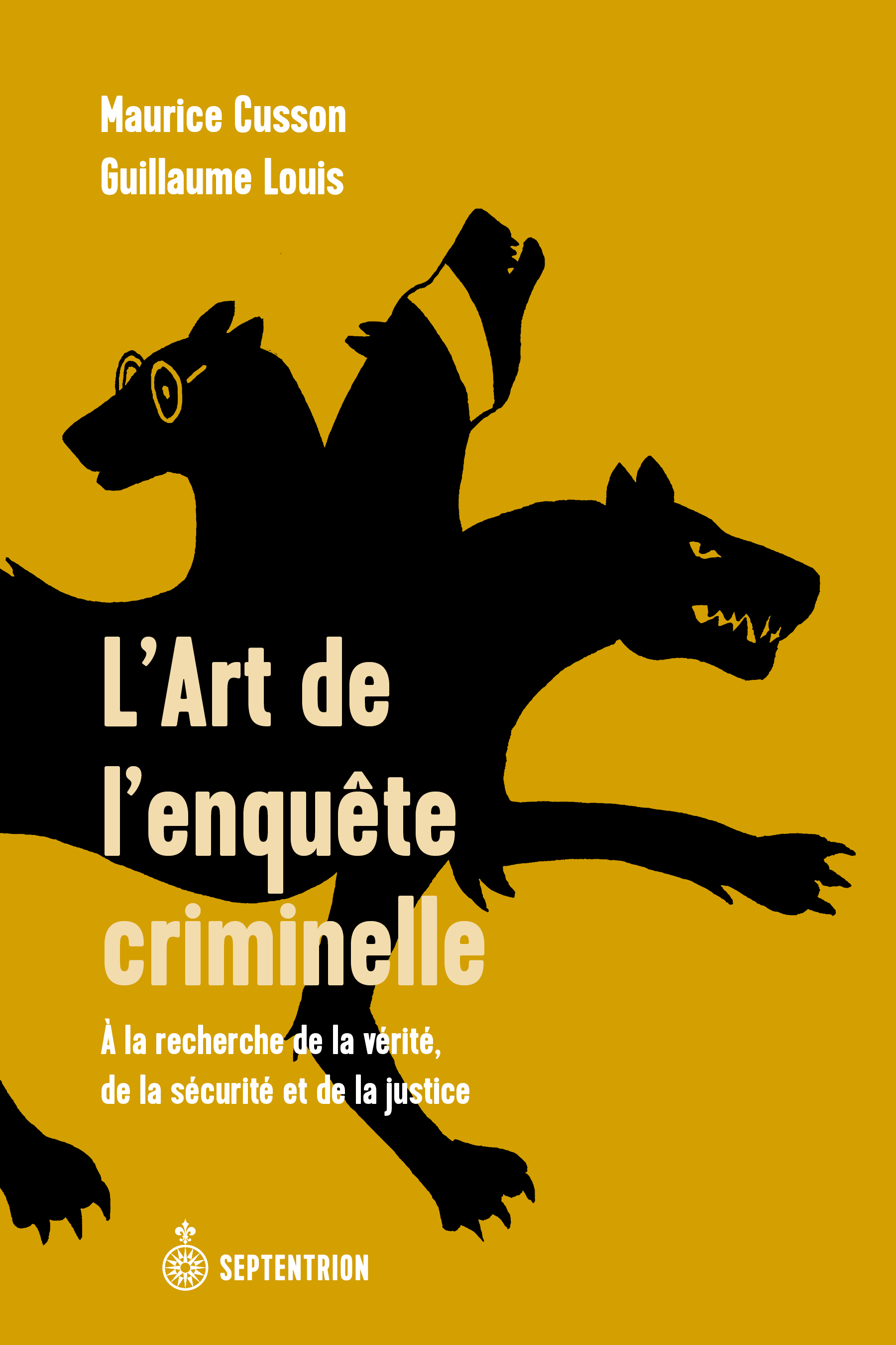 L'art de l'enquête criminelle, Maurice Cusson