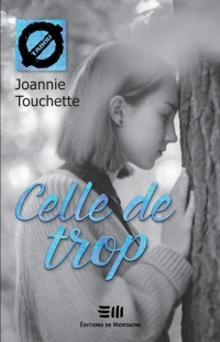 Celle de trop - Joannie Touchette