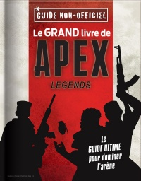Vignette du livre Le grand livre de Apex Legends