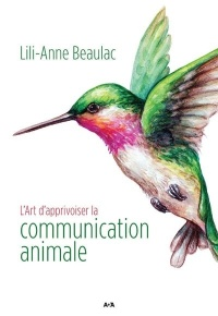 Vignette du livre L'art d'apprivoiser la communication animale