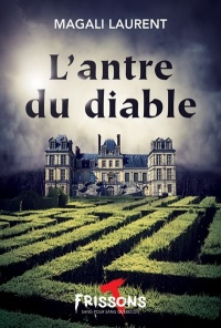 L'antre du diable - Magali Laurent