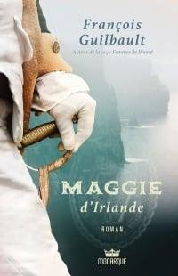 Maggie d'Irlande - François Guilbault