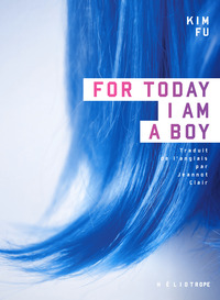 Vignette du livre For Today I am a Boy - Kim Fu