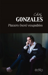 Vignette du livre Plaisirs (non) coupables - Chilly Gonzales