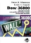 Vignette du livre Dow 36 000 - James Glassman
