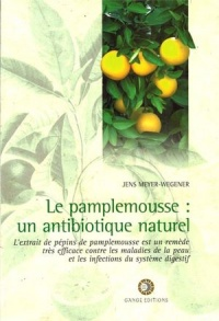 Vignette du livre Pamplemousse : un Antibiotique Naturel