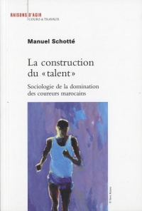 Vignette du livre La construction du talent - Manuel Schotté