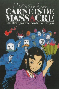 Vignette du livre Carnets de massacre T.2: Les étranges incidents de Tangai