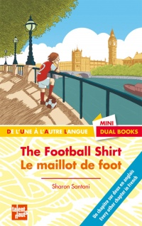 Vignette du livre Maillot de Foot (Le) / The Football Shirt