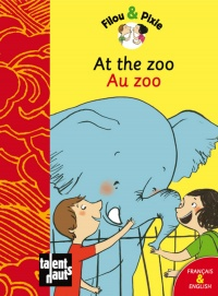 Vignette du livre Au Zoo At The Zoo